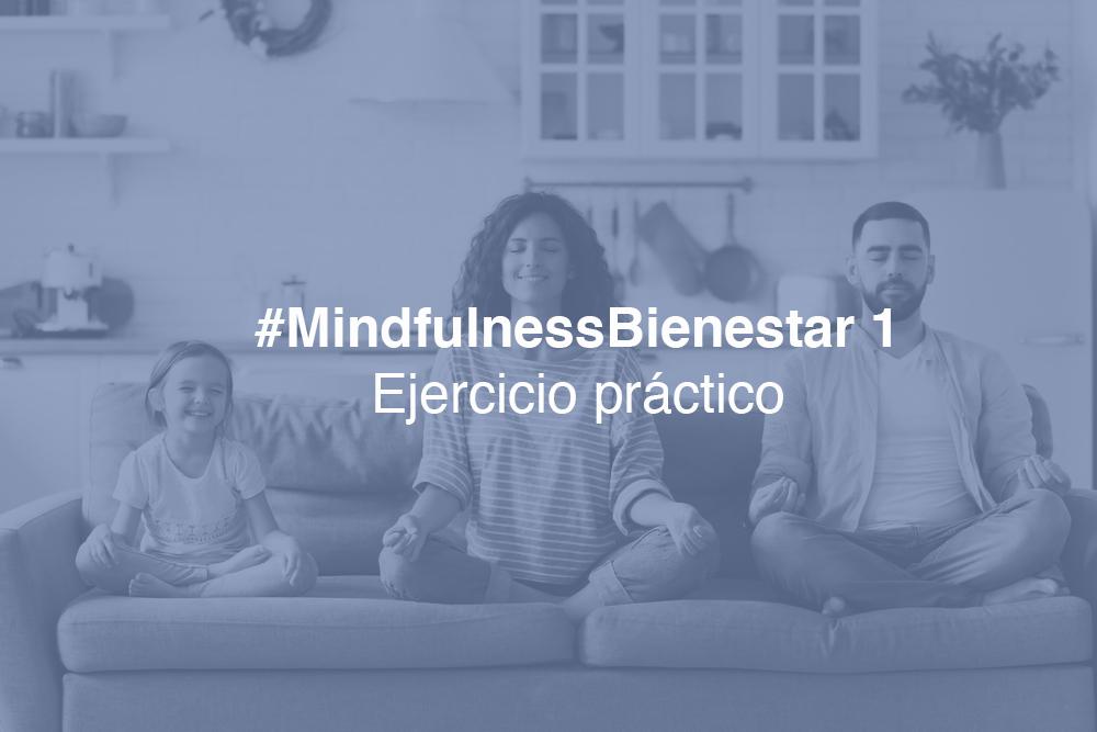 #MindfulnessBienestar1-práctica: RESPIRACIÓN CONSCIENTE