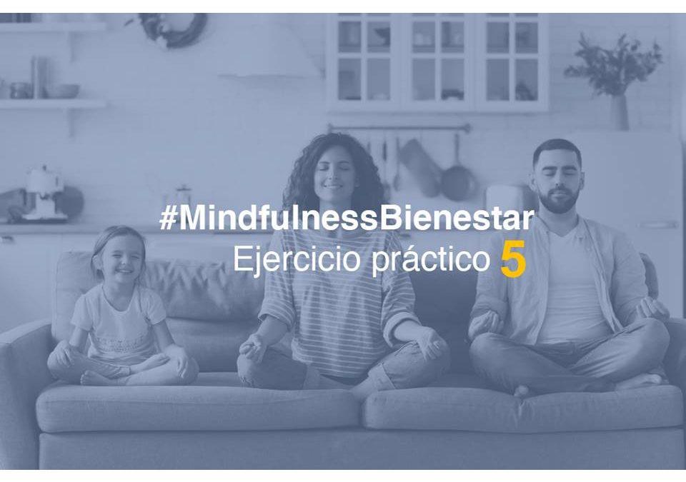 #MindfulnessBienestar5-practica:Potencia tu Autocuidado